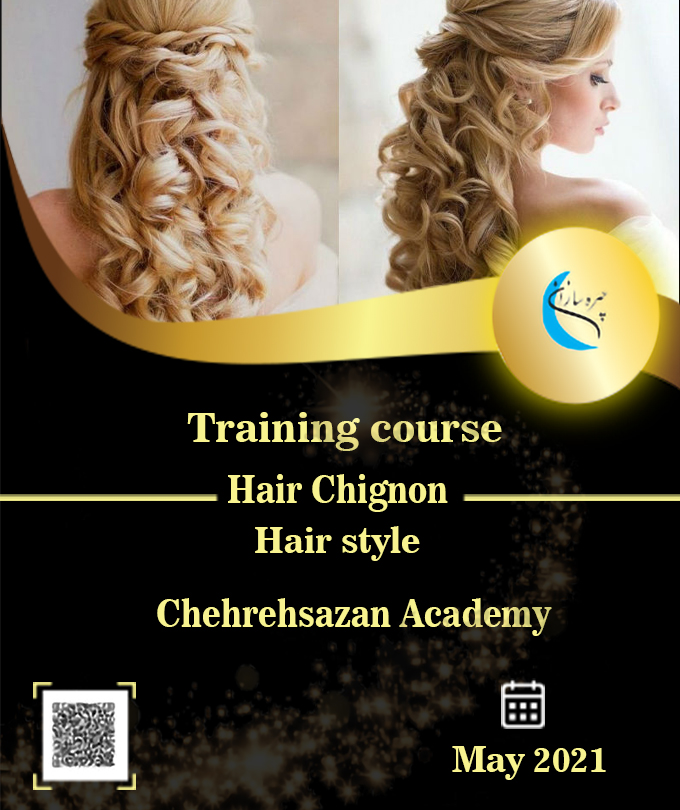 Hair Chignon training course, Training for Hair Chignon Virtual course of Hair Chignon, Certificate of Hair Chignon, Professional technical degree of Hair Chignon,chehrehsazan,Hair Chignon , chehrehsazan academy,chehrehsazan tehran,,