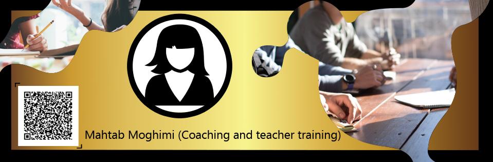 Mhtab Moghimi, Coaching and teacher training certificate, Coaching and teacher training, Coaching and teacher training certificate, Coaching and teacher training, Coaching and teacher training Mhtab Moghimi Coaching and teacher training certificate Mhtab Moghimi